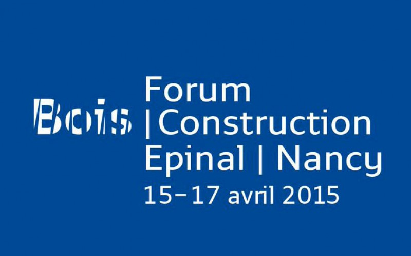 Forum Bois Construction – Nancy 2015