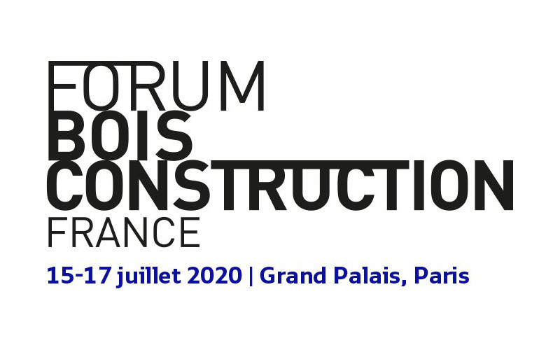10th International Wood Construction Forum | Grand Palais, Paris